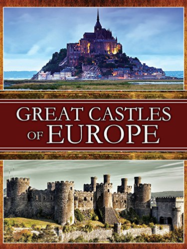 Great Castles of Europe on Amazon Prime Video UK