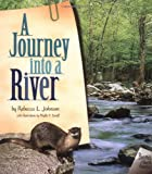 A Journey Into a River (Biomes of North America)