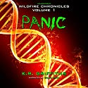 Panic: Wildfire Chronicles, Book 1 (       UNABRIDGED) by K.R. Griffiths Narrated by Craig Beck