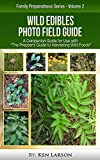 "Wild Edibles Photo Field Guide: For use with  ""The Prepper's Guide to Harvesting Wild Foods"""