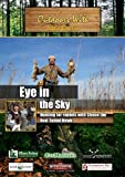 Outdoors with Eddie Brochin Eye in the Sky Hunting for rabbits with Chase the Red-Tailed Hawk [DVD] [2012] [NTSC]