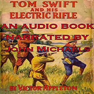 Tom Swift and His Electric Rifle: Daring Adventures on Elephant Island: Tom Swift, Book 10 | [Victor Appleton]