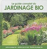 echange, troc Editions ESI - Le guide complet du jardinage bio