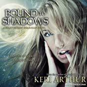 Bound to Shadows: Riley Jenson, Guardian, Book 8 | Keri Arthur