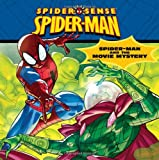 img - for Spider-Man Classic: Spider-Man and the Movie Mystery book / textbook / text book