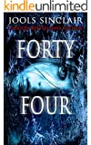 Forty-Four (44 series Book 1)