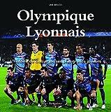 Olympique Lyonnais : L'histoire du club et de ses plus grands joueurs