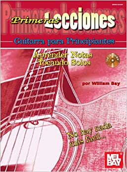First Lessons Beginning Guitar, Spanish Edition Learning Notes