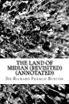The Land of Midian (Revisited) (Annot...