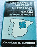 img - for Germany's military strategy and Spain in World War II book / textbook / text book