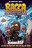 img - for Bacca and the Riddle of the Diamond Dragon: An Unofficial Minecrafter's Adventure (Minecraft Gamer's Adventure) book / textbook / text book