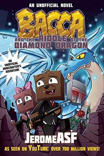 Bacca and the Riddle of the Diamond Dragon: An Unofficial Minecrafter's Adventure - Jerome ASF