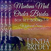 Westward Series Box Set, Books 7 - 9: Montana Mail Order Brides | Linda Bridey