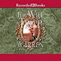 The Wife Trap: A Novel Audiobook by Tracy Anne Warren Narrated by Bianca Amato