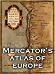 Mercator's Atlas of Europe (Facsimile...