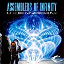 Assemblers of Infinity Audiobook by Kevin J. Anderson, Doug Beason Narrated by Jim Meskimen