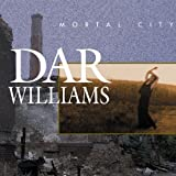 Dar Williams Mortal City
