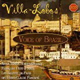 Anna Maria Bondi Villa-Lobos: Voice of Brazil, Bachiana 5, Serestas, Suite for Violin & Voice etc