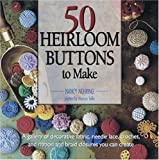 50 Heirloom Buttons to Make cover image