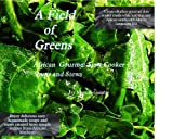 img - for A Field of Greens book / textbook / text book