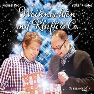 Weihnachten mit Klufti & Co. | [Volker Klüpfel, Michael Kobr]