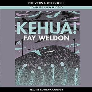 Kehua! | [Fay Weldon]