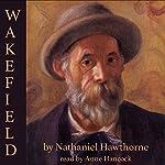 Wakefield | Nathaniel Hawthorne