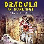 Dracula in Sunlight | Chris Powling