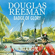 Badge of Glory (       UNABRIDGED) by Douglas Reeman Narrated by David Rintoul