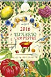 Calendario 2016. Lunario Campestre (C...