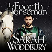 The Fourth Horseman: A Gareth and Gwen Medieval Mystery, Book 3 | Sarah Woodbury