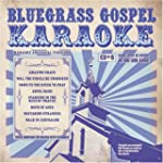 Bluegrass Gospel Karaoke