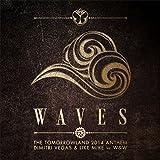 Waves (Tomorrowland 2014 Anthem)