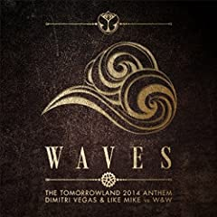 Waves (Tomorrowland 2014 Anthem) (Radio Mix)