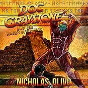 Masks of Mayhem: Doc Graystone Adventures, Book 3 | Nicholas Olivo