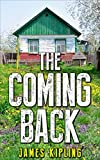 Mystery: The Coming Back: (Mystery, Suspense, Thriller, Suspense Thriller Mystery)