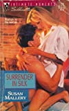 Surrender In Silk (Silhouette Intimate Moments #770) (037307770X) by Susan Mallery