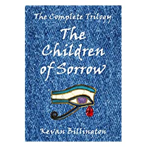The Children of Sorrow - The Complete Trilogy
