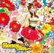 Honey Bee(初回限定盤)虎南有香Ver.(DVD付)