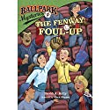 The Fenway Foul-up: Ballpark Mysteries, Book 1 Audiobook by David A. Kelly Narrated by Marc Cashman