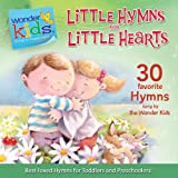 Little Hymns for Little Hearts (Wonder Kids: Music)