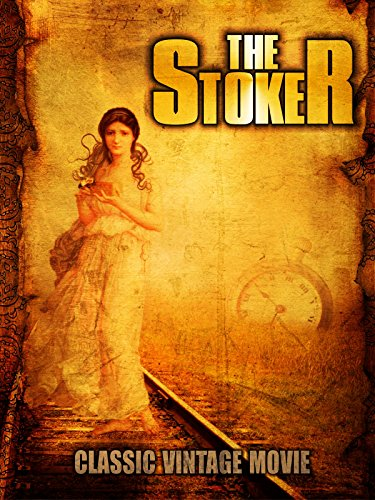 The Stoker: Classic Vintage Movie