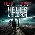Hell's Children: A Post-Apocalyptic Survival Thriller Audiobook by John L. Monk Narrated by Guy Williams