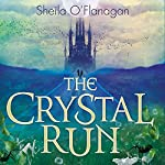 The Crystal Run | Sheila O'Flanagan