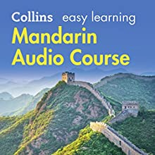 Mandarin Easy Learning Audio Course: Learn to speak Mandarin the easy way with Collins Audiobook by Wei Jin, Rosi McNab Narrated by  Collins