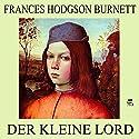 Der kleine Lord Audiobook by Frances Hodgson Burnett Narrated by Karlheinz Gabor
