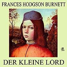Der kleine Lord (       ungekürzt) von Frances Hodgson Burnett Gesprochen von: Karlheinz Gabor