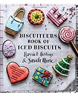 Biscuiteers Book of Iced Biscuits. Harriet Hastings & Sarah Moore