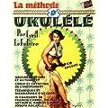 La m�thode d' Ukul�l� + 1 cd