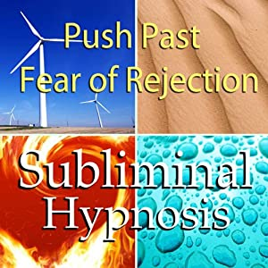 Push Past Fear of Rejection Subliminal Affirmations: Social Phobia & Fear of Failure, Solfeggio Tones, Binaural Beats, Self Help Meditation Hypnosis | [Subliminal Hypnosis]